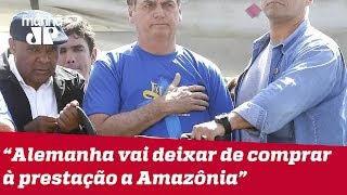 Bolsonaro diz que não precisa do dinheiro da Alemanha para preservar a Amazônia