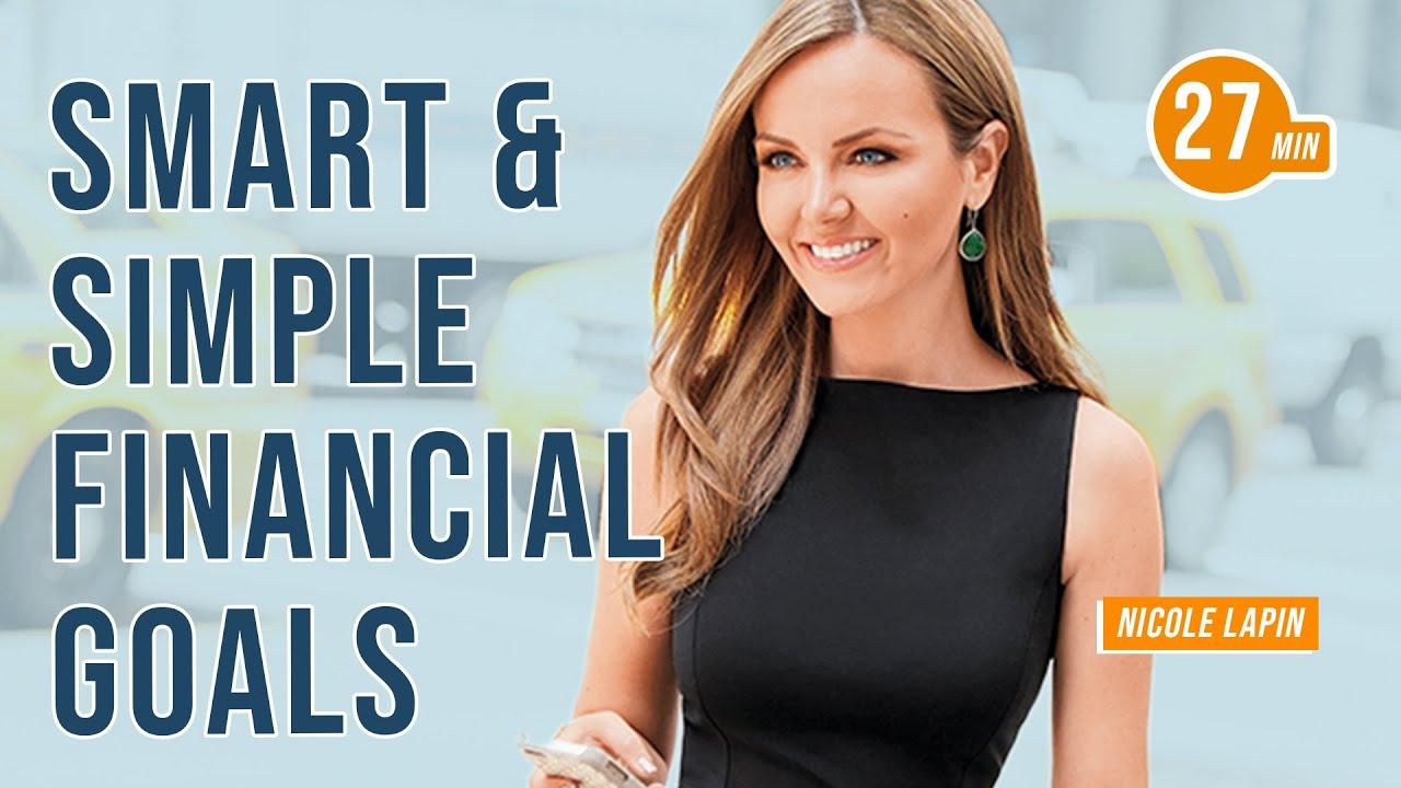 Smart & Simple Financial Goals with Nicole Lapin & Jim Kwik