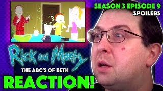 REACTION! Rick and Morty Season 3 Episode 9 - The ABC's of Beth