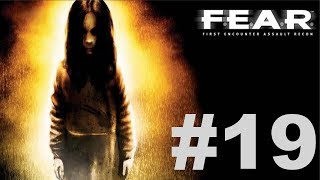 F.E.A.R. Ultimate Shooter Edition - Interval 09 [2/2]