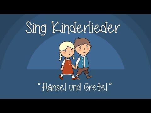 Hänsel und Gretel - Kinderlieder zum Mitsingen   Sing Kinderlieder
