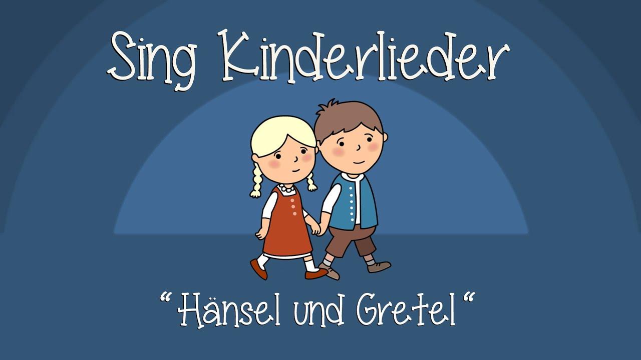 Lied Hänsel Und Gretel Text