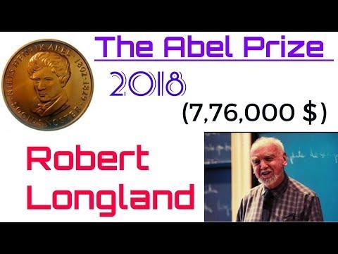 The Abel Prize 2018   अबेल पुरुस्कार 2018   Winner is Robert Longland