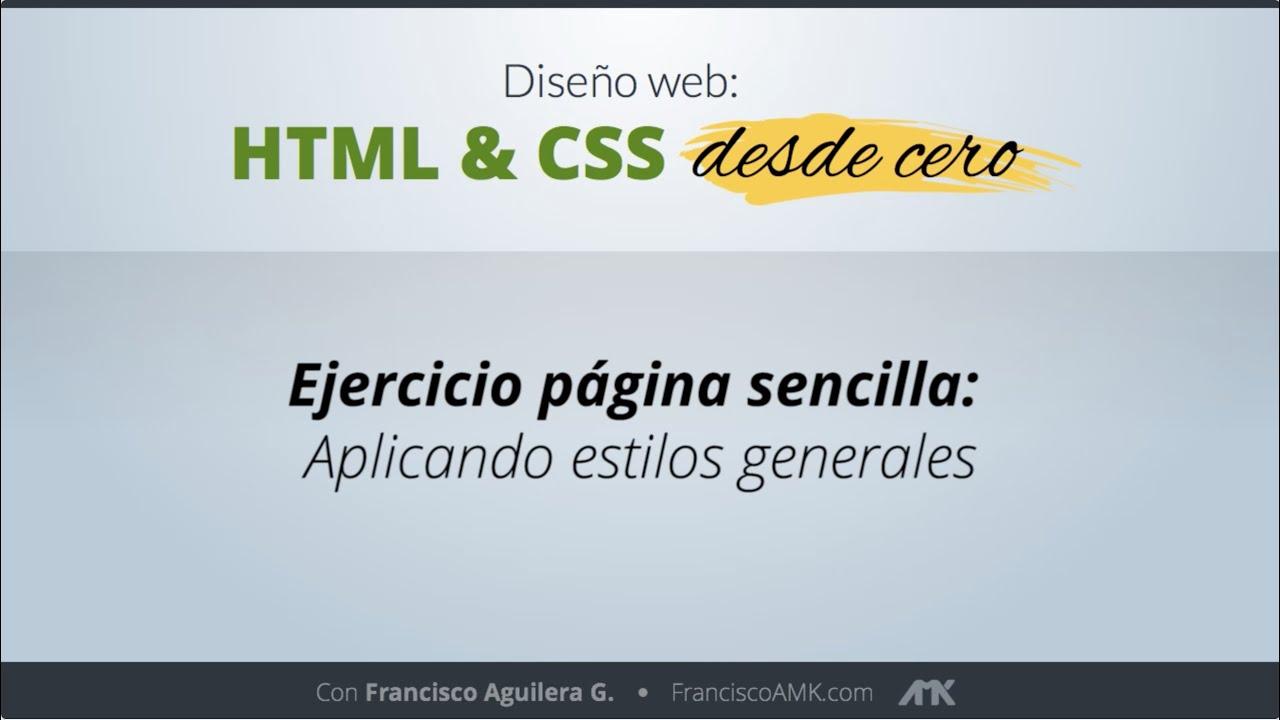 HTML y CSS Desde Cero – 19. Ejercicio Página Sencilla