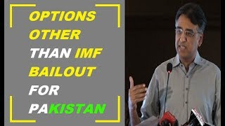 What are the options other than IMF Bailout for Pakistan