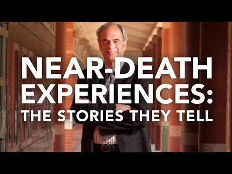 Near-Death Experiences: The Stories They Tell