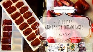 How To Make Tomato Paste and Freeze It