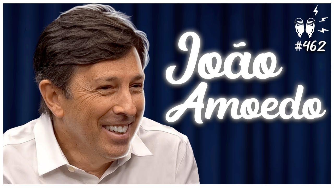 JOÃO AMOEDO - Flow Podcast #462