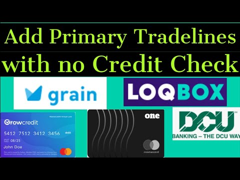 How to get Primary Tradelines with No Credit Check