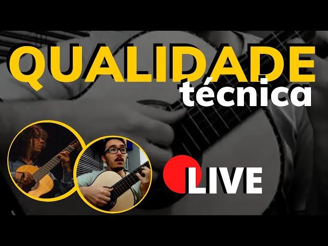 🔴 Violão Clássico e Qualidade Técnica - Live com Mateus Bustamante e Anderson Reis