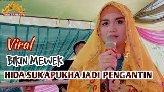 Download lagu Bikin Mewek HIDA SUKAPUKHA Nyanyi Saat jadi Pengantin