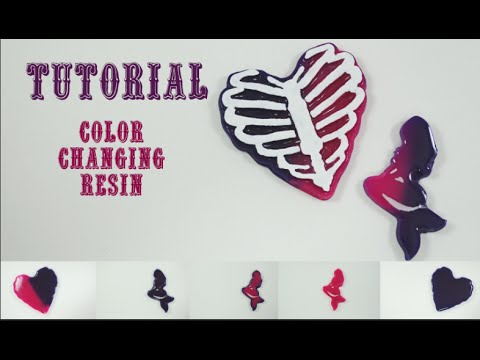 TUTORIAL: COLOR CHANGING RESIN