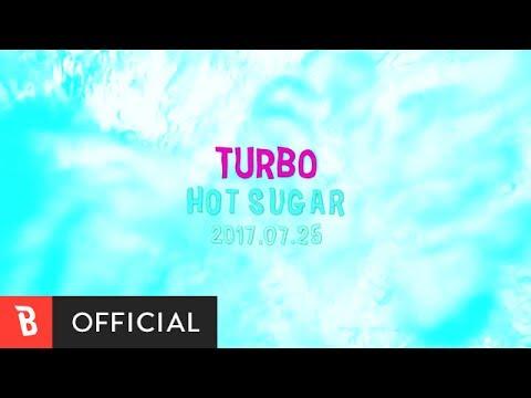 [Teaser] Turbo(터보) - Hot Sugar(뜨거운 설탕)