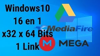 Windows 10 16 en 1 x32 x64 Bits Actualizado a Junio 2019 1 Link Google Drive MediaFire Mega