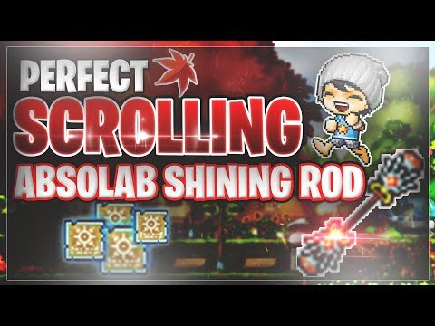 MapleStory - Perfect Scrolling Absolab Shining Rod!