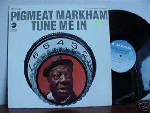 PigMeat Markham - How To Make Love