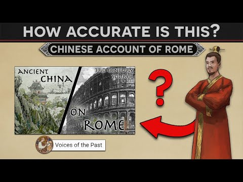 How accurate is this? - Ancient Chinese Historian Describes The Roman Empire (Voices of the Past)