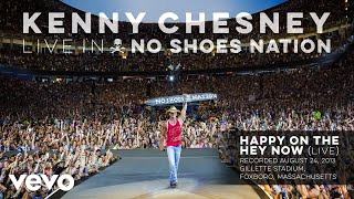 Kenny Chesney - Happy on the Hey Now (A Song for Kristi) (Live) (Audio) YouTube Videos