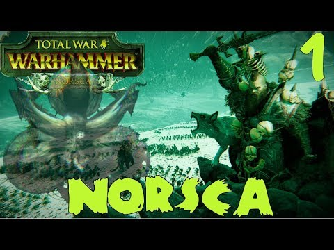 The Great Hunt Begins | Norsca & Wulfrik Campaign Ft. Papa Nurgle #1 - Total War: Warhammer 2
