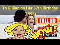 [ [VLOG] ] No.21 @To Gillian on Her 37th Birthday (1996) #The2653ttahk
