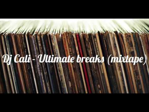 Dj Cali -  Ultimate Breaks mixtape / Top rock Music 2017