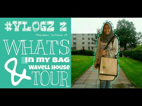 #VLOGZ 2: What's in My Bag & Wavell House Tour (Aberdeen, Scotland, UK) | ZAZAH