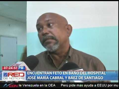 Encuentran feto en ba o del hospital jos mar a cabral y - Banos del hospital ...