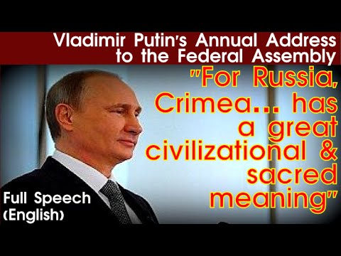 Vladimir Putin's 2014 Federal Assembly Address | English | FULL SPEECH