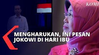 Gambar cover Penuh Haru, Berikut Video Ucapan Selamat Hari Ibu oleh Presiden Joko Widodo