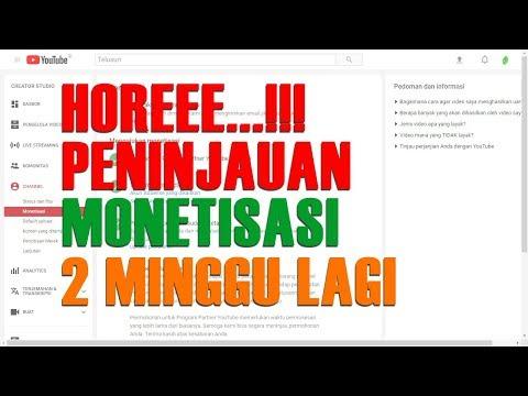 Peninjauan MONETISASI Channel di YOUTUBE Tahun 2018 Hanya 2 MINGGU