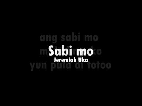 Sabi Mo - Jeremiah Uka