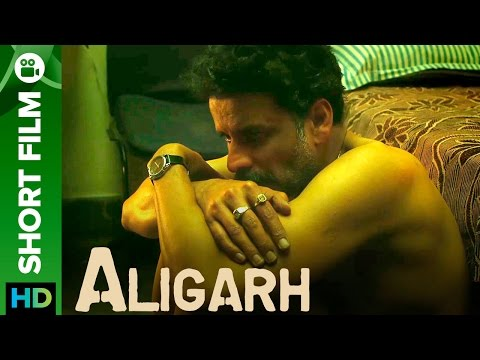 Manoj Bajpayee & Rajkummar Rao | Aligarh Short Film |