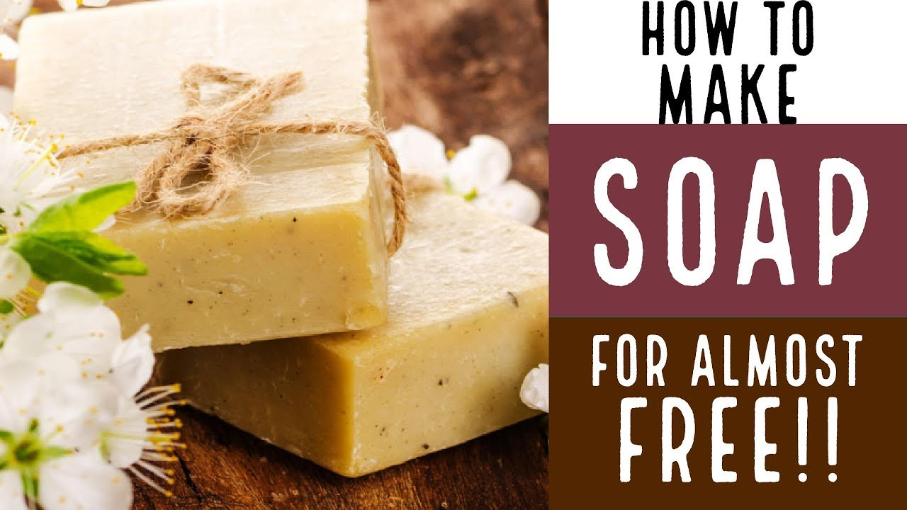 How to Make Soap for Almost FREE With Recipe  YouTube