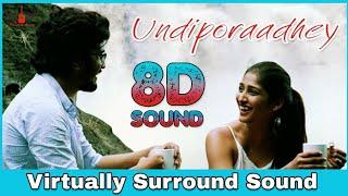Undiporaadhey | 8D Audio Song | Hushaaru | Telugu 8D Songs