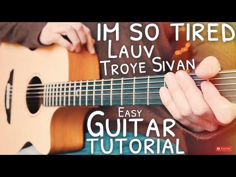 I'm So Tired Lauv Troye Sivan Guitar Tutorial // I'm So Tired Guitar // Guitar Lesson #635
