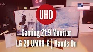Gaming 21:9 Monitor | LG 29 UM69-G | Hands On