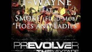 T-Wayne - Hoes And Ladies Ft Smoke (prEVOVLEr) [HD/Download/Lyrics]
