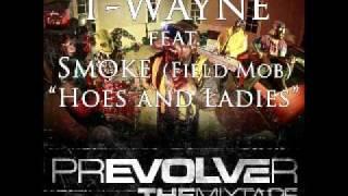 T-Wayne - Hoes And Ladies Ft Smoke (prEVOVLEr) [HD/Download/Lyrics]