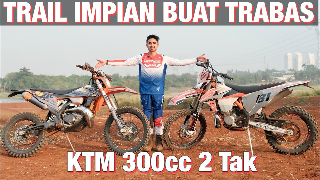 NYOBAIN TRAIL SULTAN CBU - KTM EXC 300