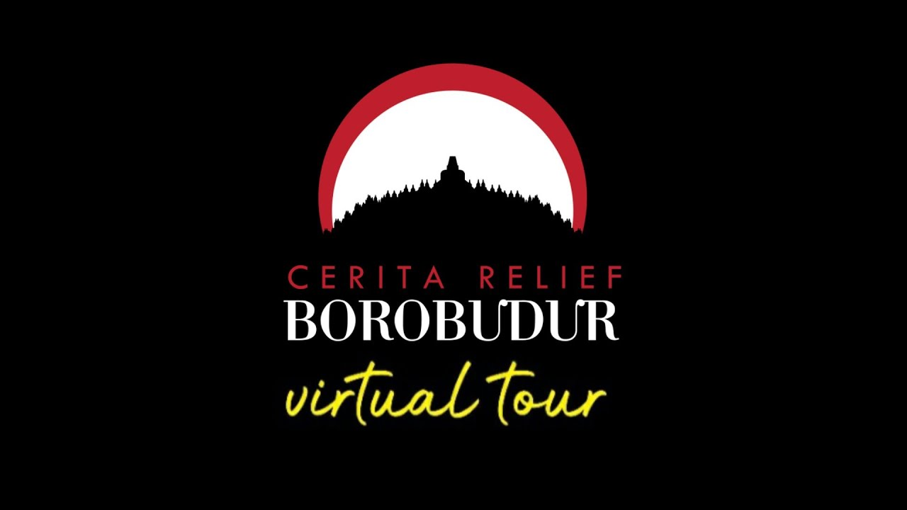 VIRTUAL TOUR CERITA RELIEF BOROBUDUR
