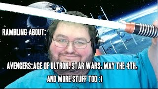Rambling: May the 4th, Star Wars, Battlefront, Avengers, and MORE :D