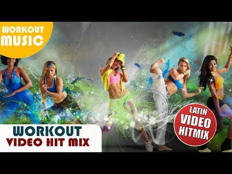 latin-workout-2015-mega-hit-mix-►-best-fitness-songs-2014-►-dance-party-2015