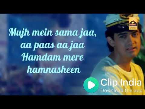 Mujhme Sama Jaa Aa Paas Aajaa hamdam mere hamnasheen new status video