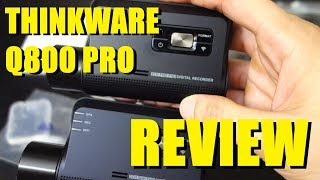 Thinkware Q800 Pro Review