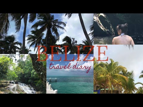 Belize Travel Diary - 2017