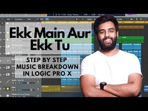 Ekk Main Aur Ekk Tu   Music Breakdown   Making Of    Ekk Main Aur Ekk Tu   Logic Pro X