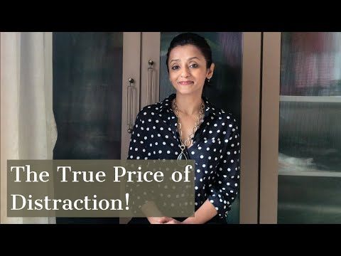 The True Price of Distraction!