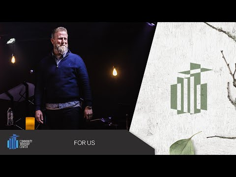 For Us | Pastor Keith Deal
