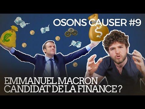 Macron : candidat de la finance ? par Osons causer