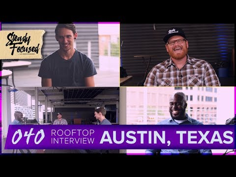 Rooftop Interview Austin, Tx with Cory McCabe and Nathan Allotey - Steady Focused EP 040